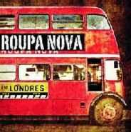 Roupa Nova - Roupa Nova em Londres