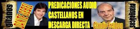 PREDICACIONES  AUDIO DE CASTELLANOS EN DESCARGA DIRECTA