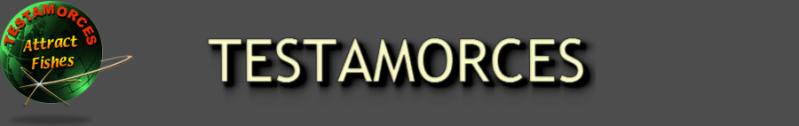 TESTAMORCES