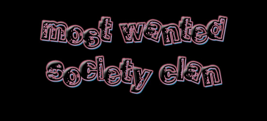 Most Wanted  Society