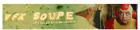 VFX Soupe