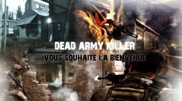 DeaD ArmY Kill3rS
