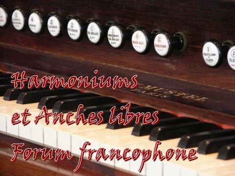Harmonium et Anches Libres