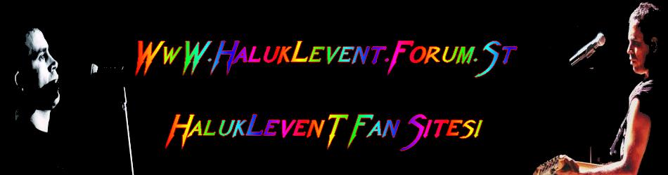 HalukLevent, Haluk Levent, HalukLevent Rock, Haluk Levent Albümleri, Haluk Levent Konserleri