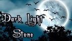 Dark Light Stone