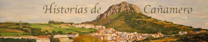 Cañamero (Cáceres) y Comarca de las Villuercas