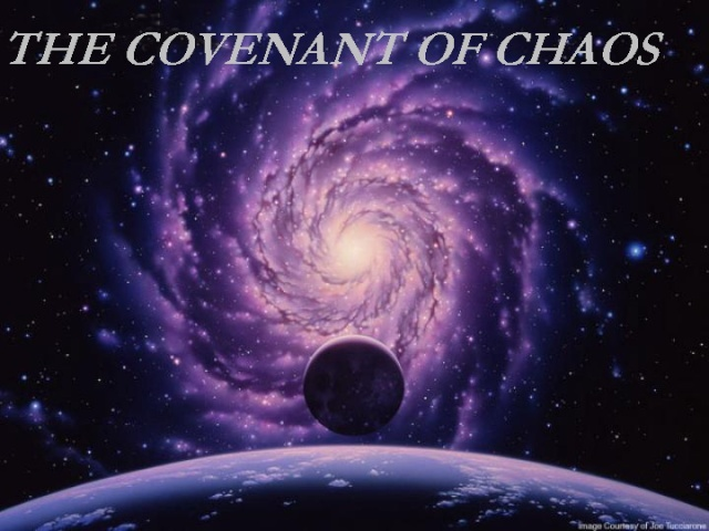 THE COVENANT OF CHAOS