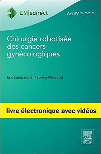 Chirurgie robotisée des cancers gynécologiques