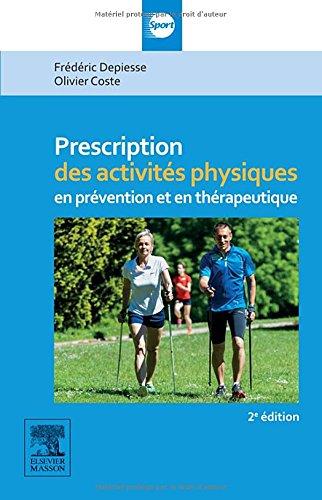 Prescription des activités physiques-2e édition