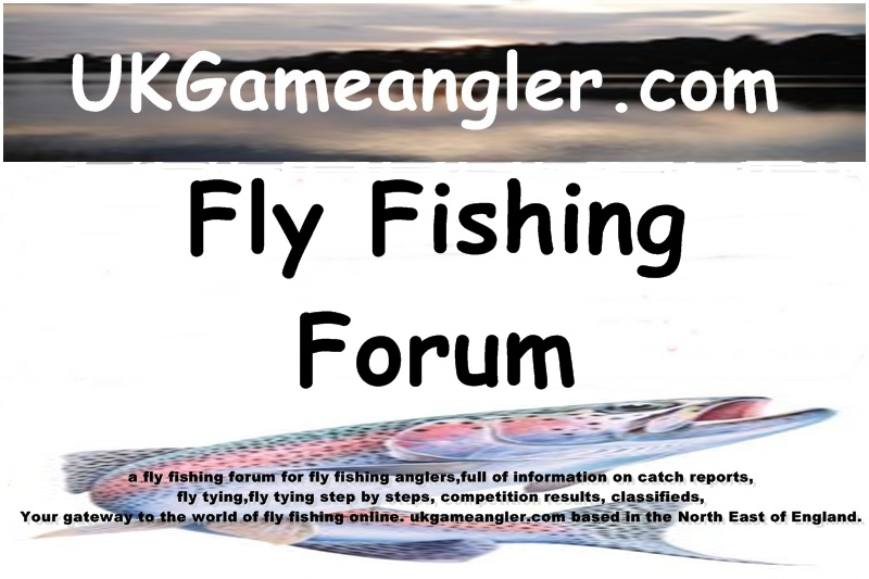 ukgameangler.com | Fly Fishing Forum