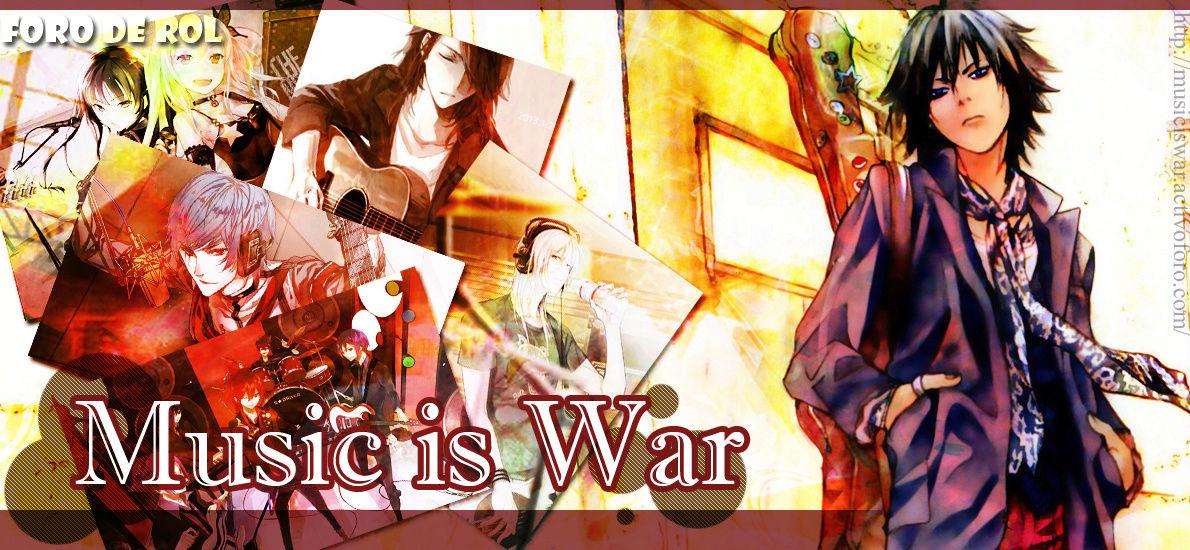 Music is War