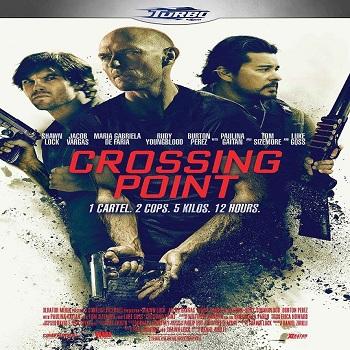 فيلم Crossing Point 2016 مترجم دي فى دي