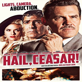 فيلم Hail Caesar! 2016 مترجم دي فى دي
