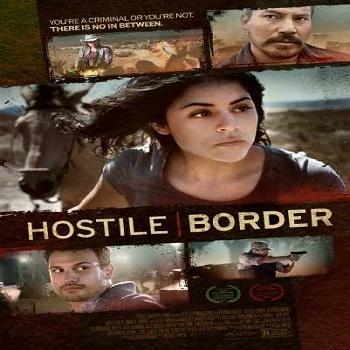 فيلم Hostile Border 2015 مترجم دي فى دي