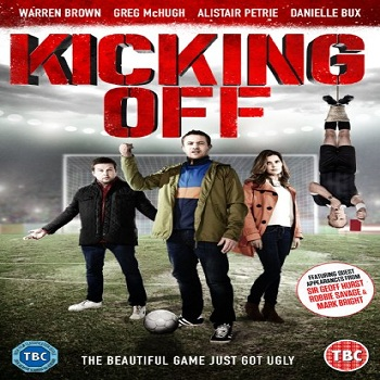 فيلم Kicking Off 2015 مترجم دي فى دي
