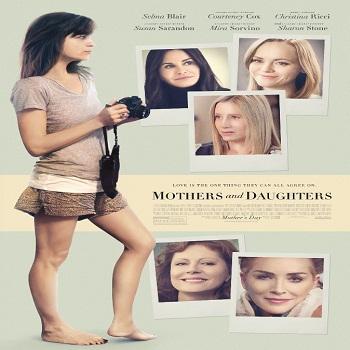 فيلم Mothers and Daughters 2016 مترجم دي فى دي