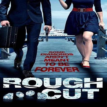 فيلم Rough Cut 2015 مترجم دي فى دي
