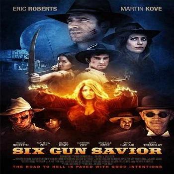 فيلم Six Gun Savior 2016 مترجم دي فى دي