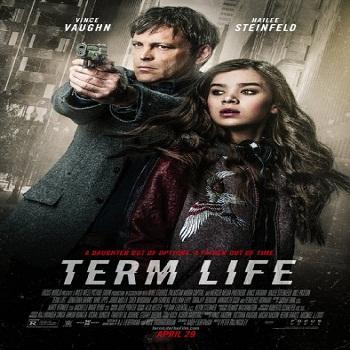 فيلم Term Life 2016 مترجم دي فى دي