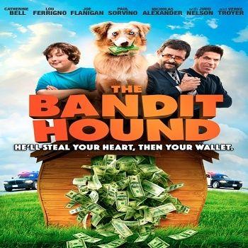 فيلم The Bandit Hound 2016 مترجم دي فى دي