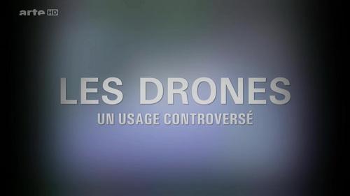 Les drones, un usage controversé 2016