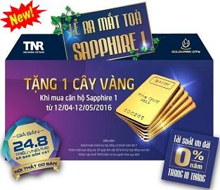 Ra mắt tòa Sapphire 1 giá 24 tr/m2 - Tặng 1 cây vàng