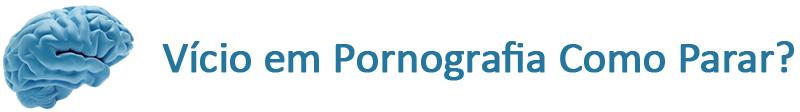 Fórum | Vício em pornografia, como parar?