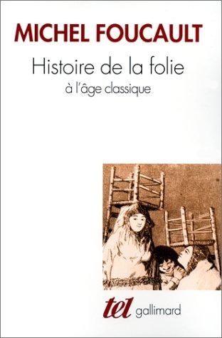 Foucault - Histoire de la folie