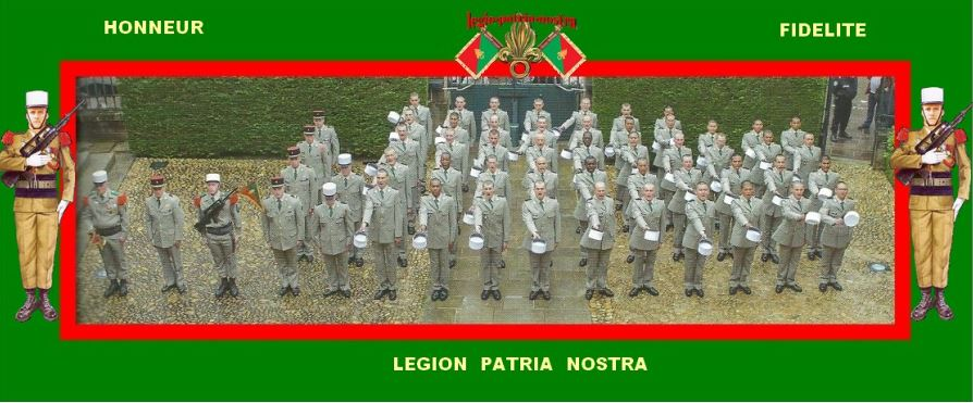 LEGION ETRANGERE EST NOTRE PATRIE - THE FOREIGN LEGION IS OUR HOMELAND