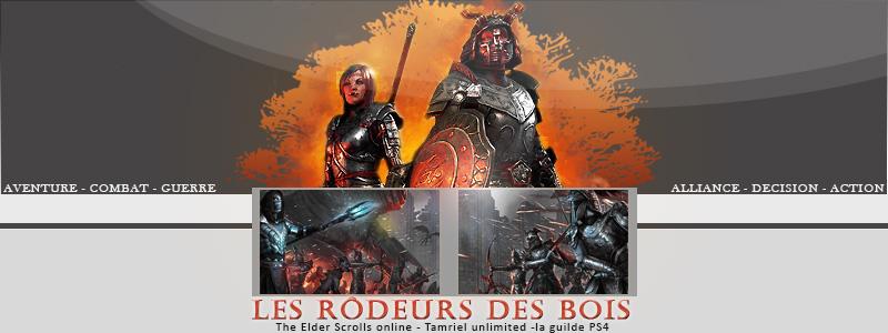 Les Rôdeurs Des Bois - Guilde PS4 ESOTU
