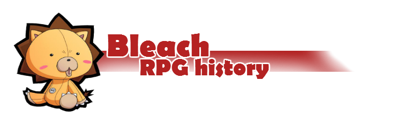 Bleach RPG History