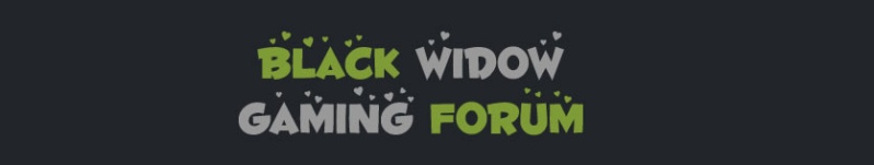 Black Widow Gaming Forum