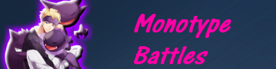 Monotype Battles