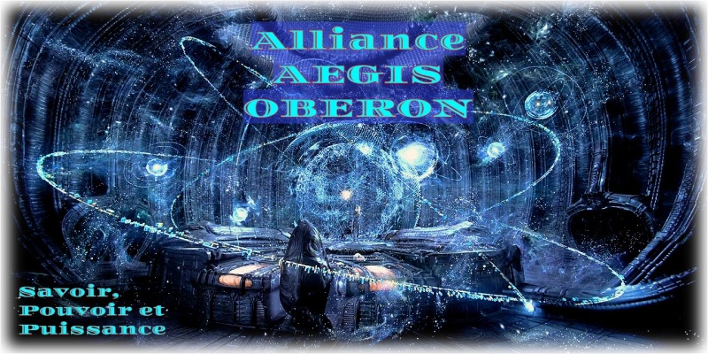 <span style=color: #FF9933;>Forum Alliance AEGIS serveur OBERON</spa